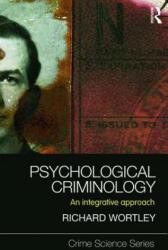 Psychological Criminology - An Integrative Approach (2011)
