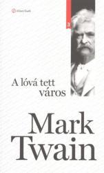 A lóvá tett város (ISBN: 9789639659643)