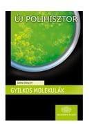 Gyilkos molekulák (ISBN: 9789630590792)