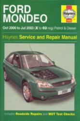Ford Mondeo Petrol & Diesel (Oct 00 - Jul 03) X To 03 - A. K. Legg (2003)
