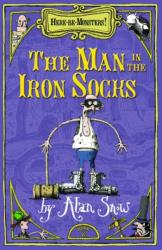 Here Be Monsters Part 2: Man In The Iron Socks - Alan Snow (ISBN: 9780192755414)
