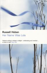 Her Name Was Lola (ISBN: 9780747568377)