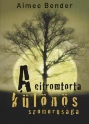A citromtorta különös szomorúsága (ISBN: 9789636895105)