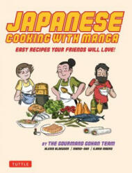 Japanese Cooking with Manga - The Gourmand Gohan Cookbook (ISBN: 9784805314333)