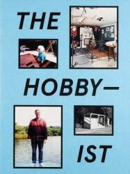 The Hobbyist (ISBN: 9783959051705)