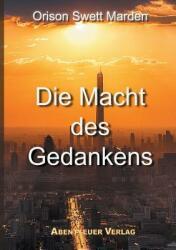 Die Macht Des Gedankens (ISBN: 9783945976548)