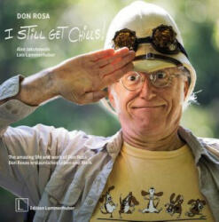 Don Rosa - I Still Get Chills! - The Amazing Life and Work of Don Rosa (ISBN: 9783903101258)