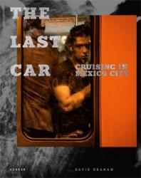 Last Car - Cruising in Mexico City (ISBN: 9783868288360)