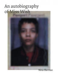 Autobiography Of Miss Wish (ISBN: 9783868288117)