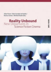 Reality Unbound: New Departures in Science Fiction Cinema (ISBN: 9783865052513)