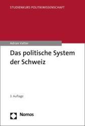 Das politische System der Schweiz (ISBN: 9783848748068)