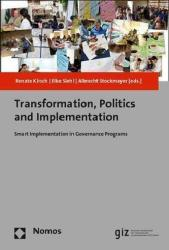 Transformation, Politics and Implementation - Renate Kirsch, Elke Siehl, Albrecht Stockmayer (ISBN: 9783848737383)