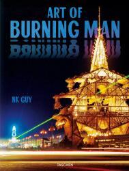 NK Guy. Art of Burning Man - NK GUY (ISBN: 9783836572132)