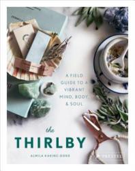 Thirlby - Almila Kakinc-Dodd (ISBN: 9783791383910)