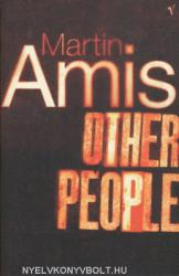 Martin Amis: Other People (ISBN: 9780099769019)