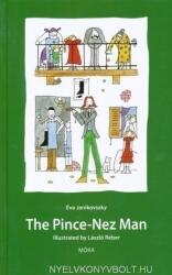 The Pince-Nez Man (ISBN: 9789631190434)