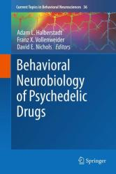 Behavioral Neurobiology of Psychedelic Drugs (ISBN: 9783662558782)