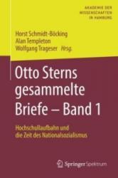 Otto Sterns gesammelte Briefe - Band 1 - Hochschullaufbahn und die Zeit des Nationalsozialismus (ISBN: 9783662557341)