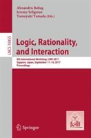 Logic, Rationality, and Interaction - 6th International Workshop, LORI 2017, Sapporo, Japan, September 11-14, 2017, Proceedings (ISBN: 9783662556641)
