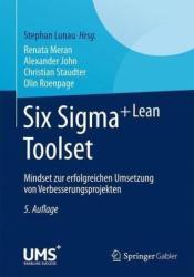 Six SIGMA+Lean Toolset - Renata Meran, Alexander John, Christian Staudter, Olin Roenpage, Stephan Lunau (ISBN: 9783662446133)