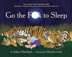 Go the Fuck to Sleep (2011)