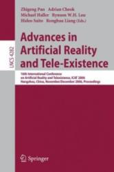 Advances in Artificial Reality and Tele-Existence - Ronghua Liang, Zhigeng Pan, Adrian D. Cheok, Michael Haller (ISBN: 9783540497769)