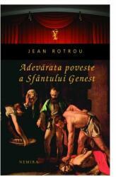 Adevărata poveste a Sfântului Genest (2011)