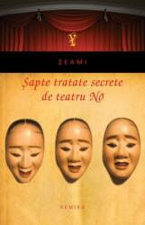 Șapte tratate secrete de teatru No (2011)