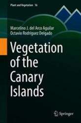 Vegetation of the Canary Islands (ISBN: 9783319772547)