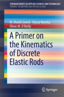Primer on the Kinematics of Discrete Elastic Rods (ISBN: 9783319769646)