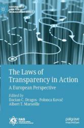 Laws of Transparency in Action - Dacian C. Dragos, Polonca Kovac, Albert T. Marseille (ISBN: 9783319764597)