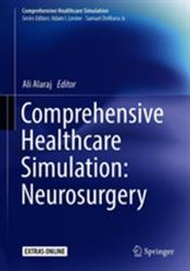 Comprehensive Healthcare Simulation: Neurosurgery (ISBN: 9783319755823)