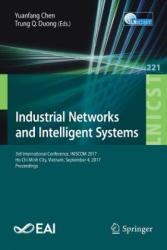 Industrial Networks and Intelligent Systems - 3rd International Conference, INISCOM 2017, Ho Chi Minh City, Vietnam, September 4, 2017, Proceedings (ISBN: 9783319741758)