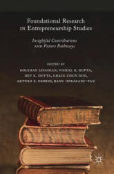 Foundational Research in Entrepreneurship Studies: Insightful Contributions and Future Pathways (ISBN: 9783319735276)