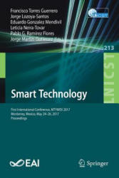 Smart Technology - First International Conference, MTYMEX 2017, Monterrey, Mexico, May 24-26, 2017, Proceedings (ISBN: 9783319733227)