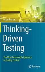 Thinking-Driven Testing - Adam Roman (ISBN: 9783319731940)