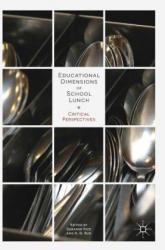Educational Dimensions of School Lunch: Critical Perspectives (ISBN: 9783319725161)
