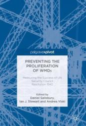 Preventing the Proliferation of Wmds: Measuring the Success of Un Security Council Resolution 1540 (ISBN: 9783319722023)