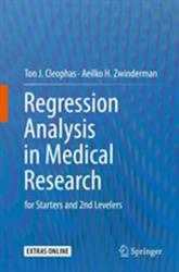 Regression Analysis in Medical Research - for Starters and 2nd Levelers (ISBN: 9783319719368)