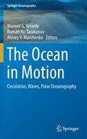 The Ocean in Motion: Circulation, Waves, Polar Oceanography (ISBN: 9783319719337)