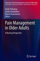 Pain Management in Older Adults - A Nursing Perspective (ISBN: 9783319716930)