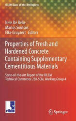 Properties of Fresh and Hardened Concrete Containing Supplementary Cementitious Materials - State-of-the-Art Report of the RILEM Technical Committee (ISBN: 9783319706054)