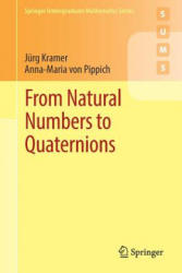 From Natural Numbers to Quaternions (ISBN: 9783319694276)