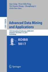 Advanced Data Mining and Applications (ISBN: 9783319691787)