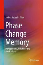Phase Change Memory: Device Physics, Reliability and Applications (ISBN: 9783319690520)