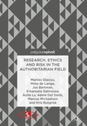 Research, Ethics and Risk in the Authoritarian Field (ISBN: 9783319689654)