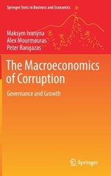 The Macroeconomics of Corruption: Governance and Growth (ISBN: 9783319686653)