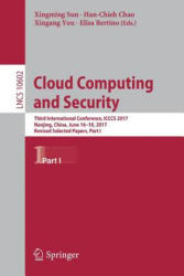 Cloud Computing and Security - Xingming Sun, Han-Chien Chao, Xingang You, Elisa Bertino (ISBN: 9783319685045)