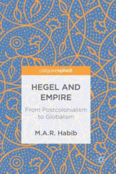 Hegel and Empire - M. A. R. Habib (ISBN: 9783319684116)