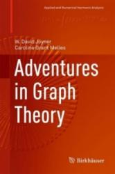 Adventures in Graph Theory (ISBN: 9783319683812)